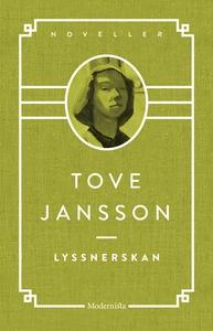 Lyssnerskan (e-bok) av Tove Jansson