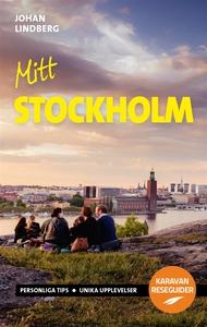 Mitt Stockholm (e-bok) av Johan Lindberg