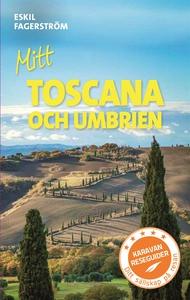 Mitt Toscana och Umbrien (e-bok) av Eskil Fager
