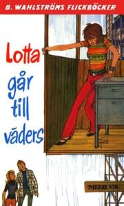 Lotta 30 - Lotta går till väders (e-bok) av Mer