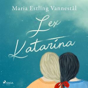Lex Katarina (ljudbok) av Maria Estling Vannest