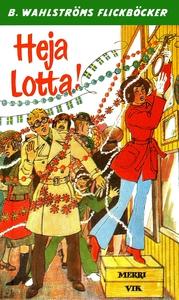 Lotta 31 - Heja Lotta! (e-bok) av Merri Vik