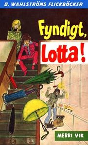 Lotta 33 - Fyndigt, Lotta! (e-bok) av Merri Vik