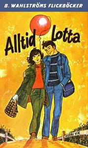Lotta 39 - Alltid Lotta (e-bok) av Merri Vik