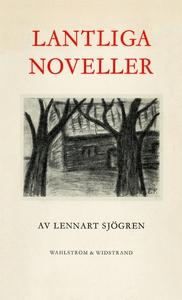 Lantliga noveller (e-bok) av Lennart Sjögren