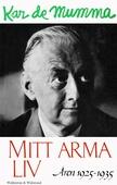 Mitt arma liv : Åren 1925-1935