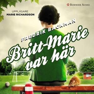 Britt-Marie var här (ljudbok) av Fredrik Backma