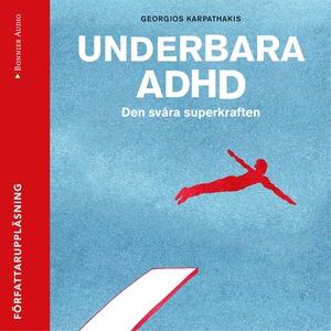 Underbara ADHD (ljudbok) av Georgios Karpathaki