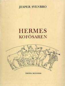 Hermes kofösaren (e-bok) av Jesper Svenbro