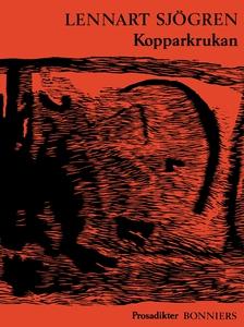 Kopparkrukan : Prosadikter (e-bok) av Lennart S