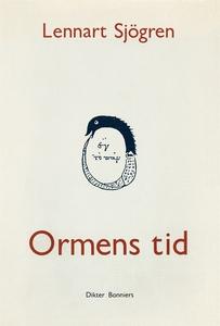 Ormens tid : Dikter (e-bok) av Lennart Sjögren