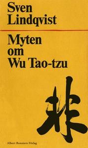 Myten om Wu Tao-Tzu (e-bok) av Sven Lindqvist