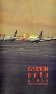 Bröd (e-bok) av Eva Ström