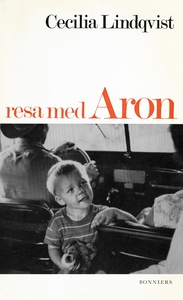 Resa med Aron (e-bok) av Cecilia Lindqvist