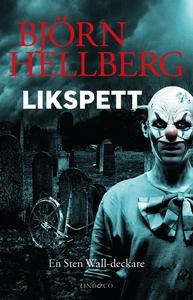 Likspett (e-bok) av Björn Hellberg