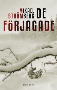 De förjagade (e-bok) av Mikael Strömberg