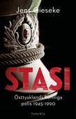 Stasi - Östtysklands hemliga polis 1945-1990