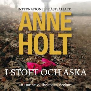I stoft och aska (ljudbok) av Anne Holt