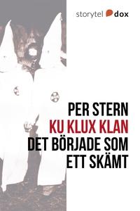 Ku Klux Klan - Det började som ett skämt (e-bok