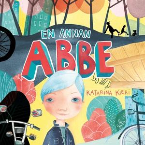 En annan Abbe (ljudbok) av Katarina Kieri