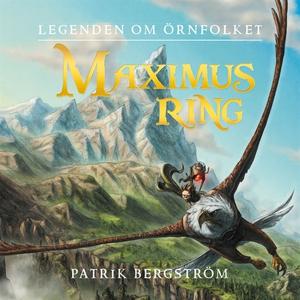 Maximus ring (ljudbok) av Patrik Bergstrand