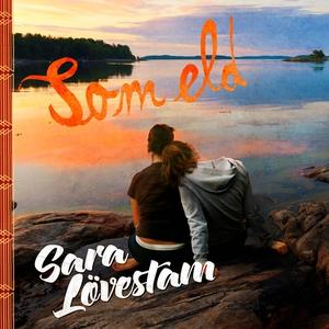 Som eld (ljudbok) av Sara Lövestam