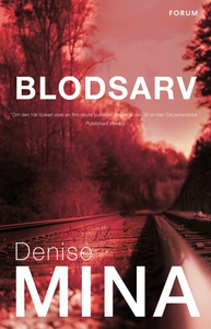 Blodsarv (e-bok) av Denise Mina