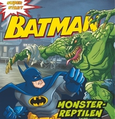 Batman. Monster-reptilen