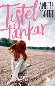 Tisteltankar (e-bok) av Anette Eggert