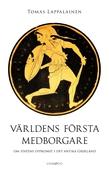 Världens första medborgare – Om statens uppkomst i det antika Grekland