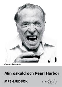 Min oskuld och Pearl Harbor (ljudbok) av Charle