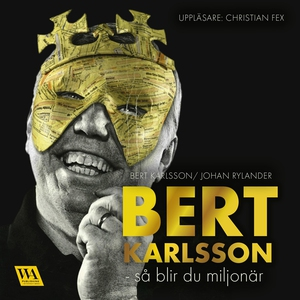 Bert Karlsson - så blir du miljonär (ljudbok) a
