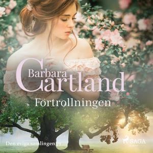 Förtrollningen (ljudbok) av Barbara Cartland