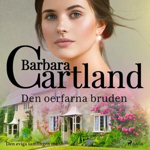 Den oerfarna bruden (ljudbok) av Barbara Cartla
