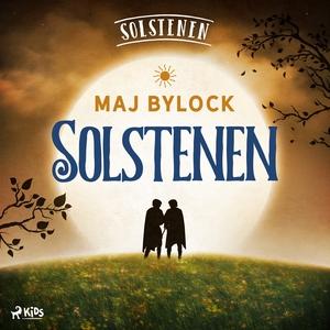 Solstenen (ljudbok) av Maj Bylock