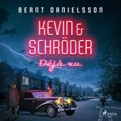 Kevin & Schröder - Deja vú