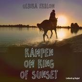Kampen om King of sunset