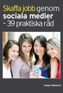 Skaffa jobb genom sociala medier - 39 praktiska