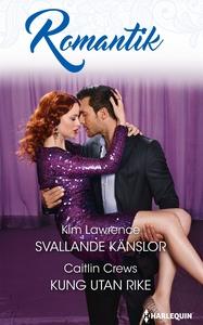 Svallande känslor/Kung utan rike (e-bok) av Kim