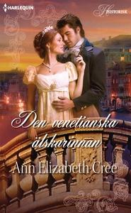 Den venetianska älskarinnan (e-bok) av Ann Eliz
