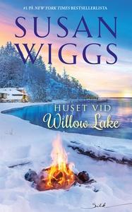 Huset vid Willow Lake (e-bok) av Susan Wiggs
