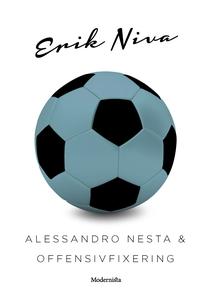 Alessandro Nesta & offensivfixering (e-bok) av