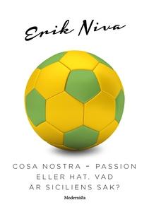 Cosa Nostra ~ Passion eller hat, vad är Sicilie