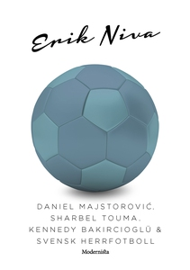 Daniel Majstorovic, Sharbel Touma, Kennedy Baki