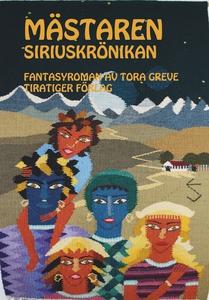 Mästaren. Siriuskrönikan. (e-bok) av Tora Greve