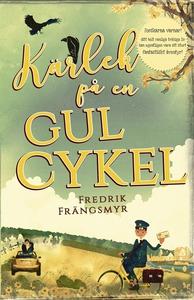 Kärlek på en gul cykel (e-bok) av Fredrik Fräng