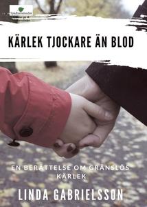 Kärlek tjockare än blod (e-bok) av Linda Gabrie