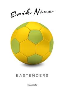 Eastenders (e-bok) av Erik Niva