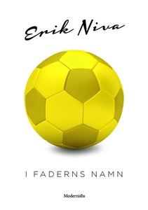I faderns namn (e-bok) av Erik Niva