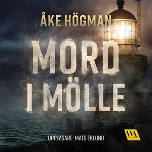 Mord i Mölle (ljudbok) av Åke Högman